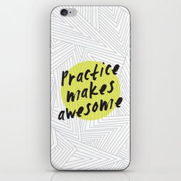 Practice Makes Awesome Geometric Typography design iPhone Skin