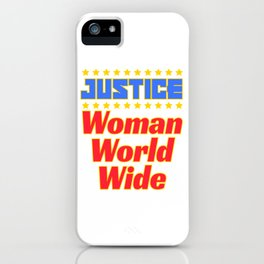 "Cool and creative tee design with text ""Justice Woman World Wide"". Makes a nice gift! iPhone Case"