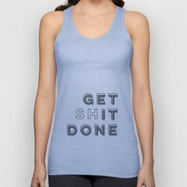 Time To Get Shit Done Unisex Tank Top
