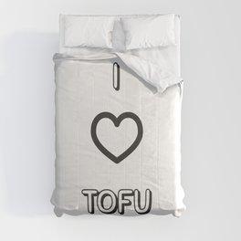 I Love Tofu Comforters