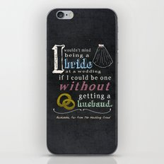 I Wouldn't Mind Being a Bride iPhone & iPod Skin