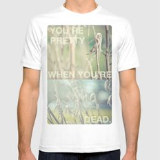 you're pretty when you're dead Mens Fitted Tee White MEDIUM