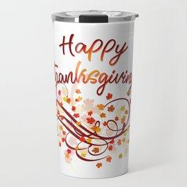 Happy Thanksgiving Travel Mug