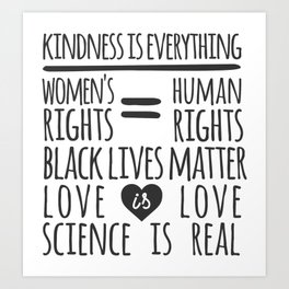 Kindness Is Everything Black Lives Love Is Love Art Print