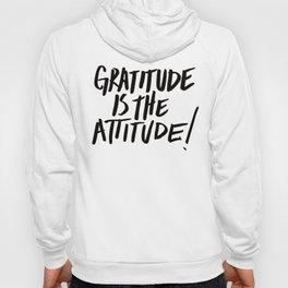 Gratitude is the Attitude (Black on White) Hoody