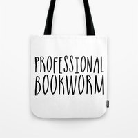 bookworm Tote Bags featuring Professional bookworm by bookwormboutique