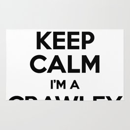I cant keep calm I am a CRAWLEY Rug