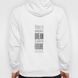 Lab No. 4 - Dream To Create Future Victor Hugo Movie Typography Quotes Poster Hoody