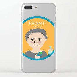 Radiant like Marie Curie Clear iPhone Case
