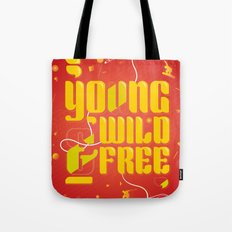 YoungWild&Free Tote Bag