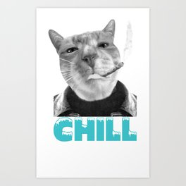 Chill Cat  Art Print