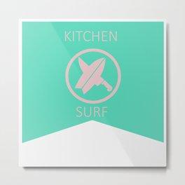 Kitchen Surf Metal Print