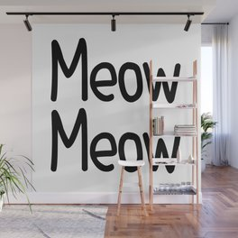 Meow Meow Wall Mural