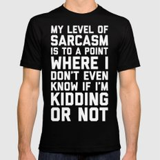 Level Of Sarcasm Funny Quote Mens Fitted Tee MEDIUM Black