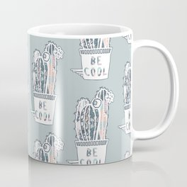 Be Cool Coffee Mug