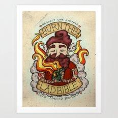 Burn The Lad Bible Art Print