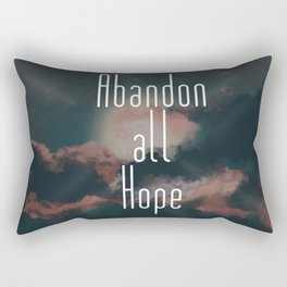 Abandon all hope Rectangular Pillow
