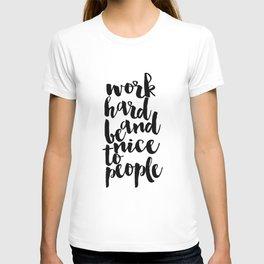 Inspirational Poster Graduation Gift Art Print Scandinavian Print Work Hard Printable Quote Art T-shirt