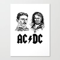 acdc Canvas Prints featuring AC-DC Nikolas TESLA Thomas Edison by nicksoulart
