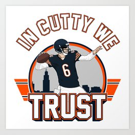 "The Victrs ""In Cutty We Trust"" Art Print"