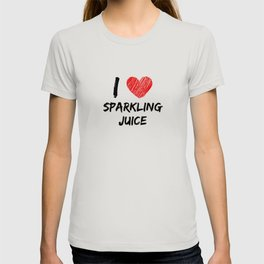 I Love Sparkling Juice T-shirt