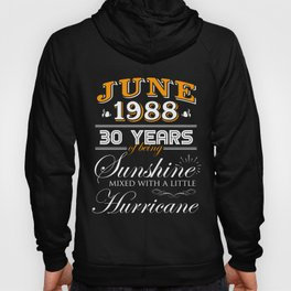 June 1988 Gifts 30 Years Anniversary Celebration Hoody