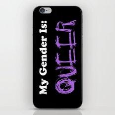 My Gender Is: QUEER iPhone & iPod Skin