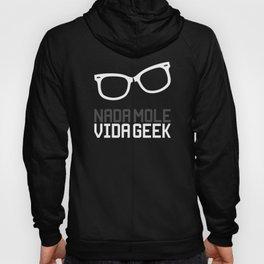 Nada Mole Vida Geek Hoody