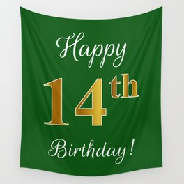 """Elegant """"Happy 14th Birthday!"""" With Faux/Imitation Gold-Inspired Color Pattern Number (on Green) Wall Tapestry"""
