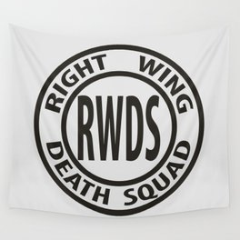 Right Wing Death Squad 3 Wall Tapestry