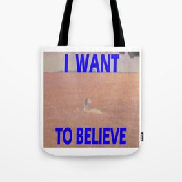 I want to believe Champ Tote Bag