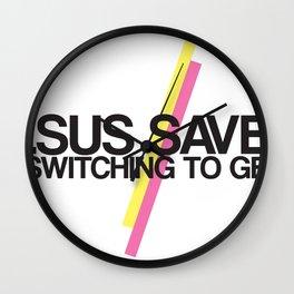 Jesus Saves. Thank you Geico! Wall Clock