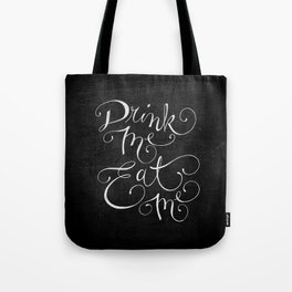Drink Me Eat Me Typography on Chalkboard Tote Bag