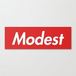 Modest (Supreme) Canvas Print