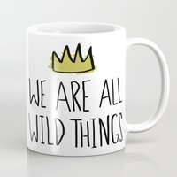 wild things Mugs featuring Wild Things by Leah Flores