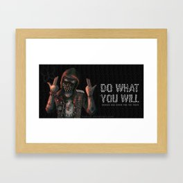 Do what you will Framed Art Print