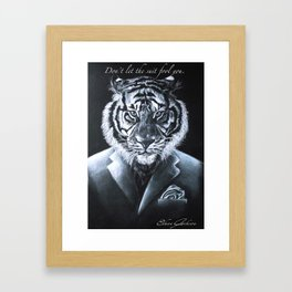 """""""Don't let the suit fool you."""" Framed Art Print"""
