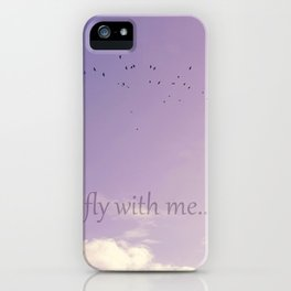 Fly with me iPhone Case