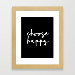 Choose Happy black and white contemporary minimalism typography design home wall decor bedroom Framed Art Print