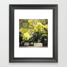 EVERYDAY MAY NOT BE GOOD Framed Art Print
