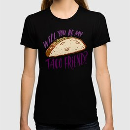 Taco Friend T-shirt