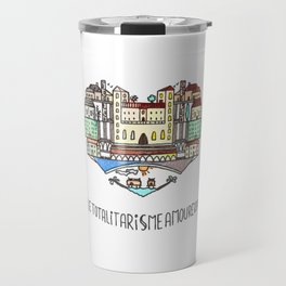 Le totalitarisme Amoureux Travel Mug
