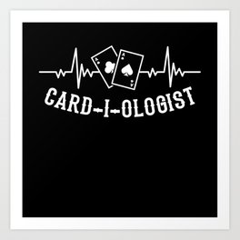 CARD-I-OLOGIST Poker Gift Poker Player Card Art Print