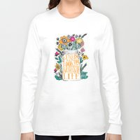 bright Long Sleeve T-shirts featuring ALWAYS LOOK ON THE BRIGHT SIDE... by Matthew Taylor Wilson