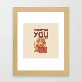 I'm Judging You Cat T-Shirt Framed Art Print