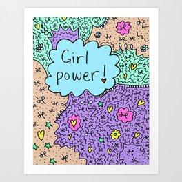Girl power! Art Print