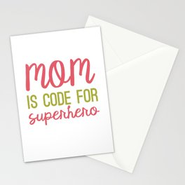 MOM is code for SUPERHERO Stationery Cards