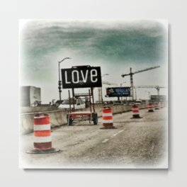 Road Construction Love  Metal Print