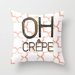 Oh Crepe Throw Pillow