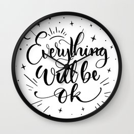 Everything Will Be Okay Wall Clock